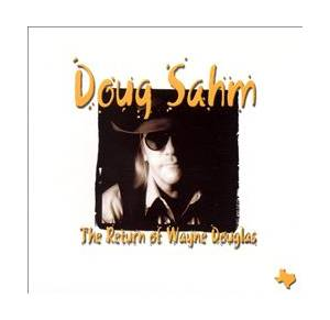Cover - Doug Sahm: Return Of Wayne Douglas, The