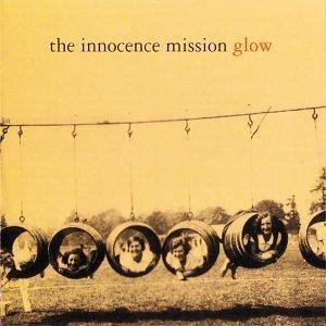 Cover - Innocence Mission, The: Glow
