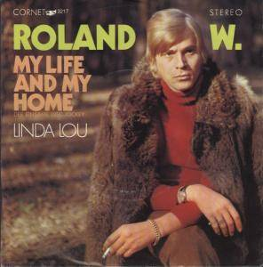 Cover - Roland W.: My Life And My Home