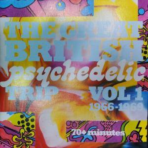 Cover - Poets, The: Great British Psychedelic Trip Vol 1 1966-1969, The