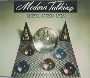 Modern Talking: Cheri, Cheri Lady (Single-CD) - Bild 1