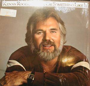 Cover - Kenny Rogers: Love Or Something Like It