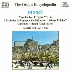 Cover - Marcel Dupré: Works For Organ Vol. 4