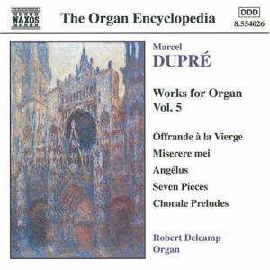 Cover - Marcel Dupré: Works For Organ Vol. 5