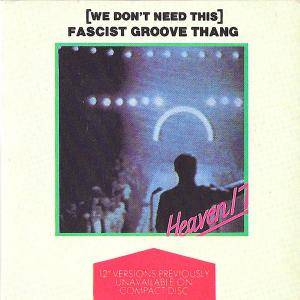 Heaven 17: (We Don't Need This) Fascist Groove Thang - Cover