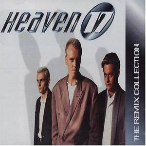 Cover - Heaven 17: Remix Collection, The