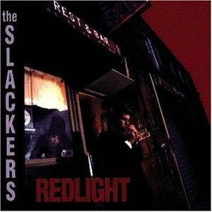 Cover - Slackers, The: Redlight