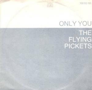 The Flying Pickets: Only You - Cover