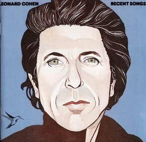 Leonard Cohen: Recent Songs - Cover