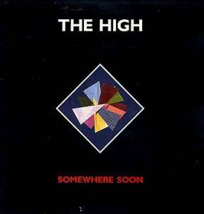 The High: Somewhere Soon - Cover