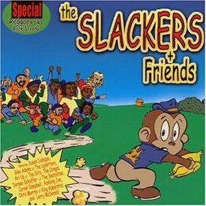Cover - Slackers, The: Slackers And Friends