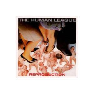The Human League: Reproduction - Cover