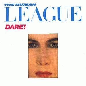 The Human League: Dare! - Cover