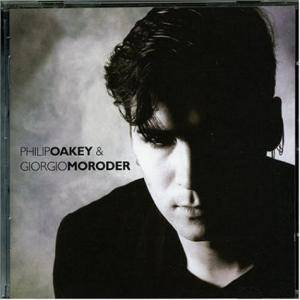 Cover - Philip Oakey & Giorgio Moroder: Remastered