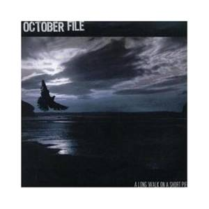 Cover - October File: Long Walk On A Short Pier, A