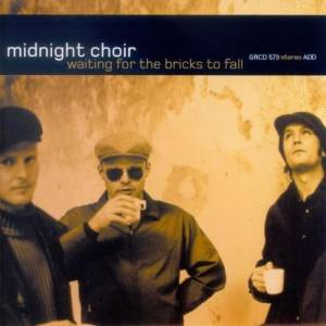 Cover - Midnight Choir: Waiting For The Bricks To Fall