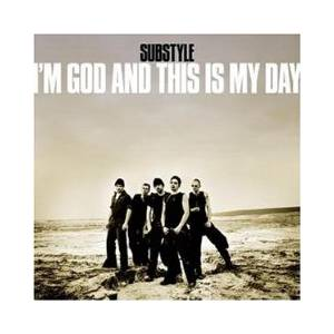 Cover - Substyle: I'm God And This Is My Day