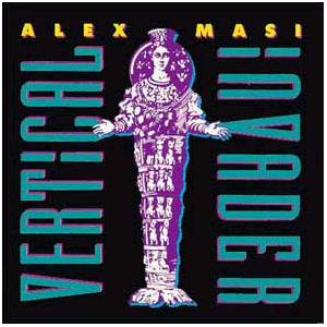 Alex Masi: Vertical Invader - Cover