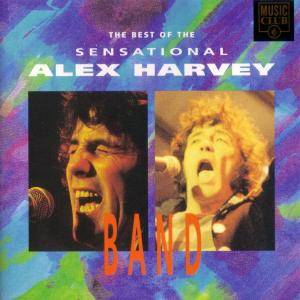 The Sensational Alex Harvey Band: Best Of The Sensational Alex Harvey Band, The - Cover