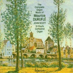 Cover - Maurice Duruflé: Complete Organ Music Of Maurice Duruflé, The