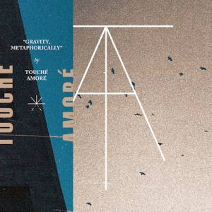 Touché Amoré: Touché Amoré / Pianos Become The Teeth - Cover