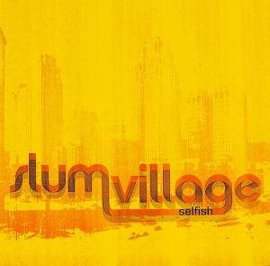 Cover - Slum Village: Selfish