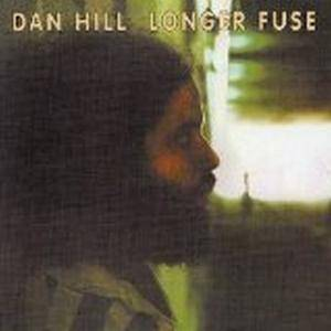 Cover - Dan Hill: Longer Fuse