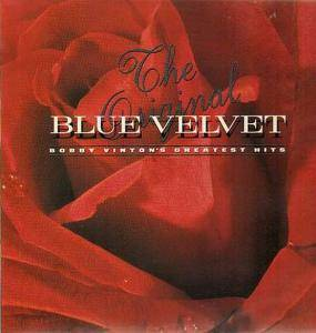 Cover - Bobby Vinton: Blue Velvet - The Original - Bobby Vinton's Greatest Hits