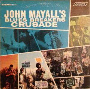 John Mayall's Bluesbreakers: Crusade - Cover