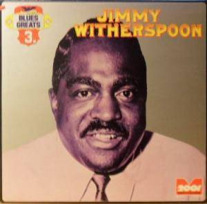 Cover - Jimmy Witherspoon: Blues Greats Vol. 3