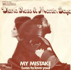 Cover - Diana Ross & Marvin Gaye: My Mistake (Was To Love You)
