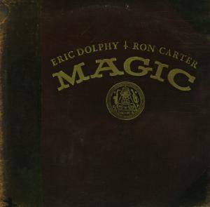Cover - Eric Dolphy: Magic
