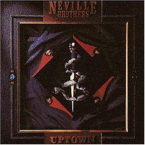 Cover - Neville Brothers, The: Uptown
