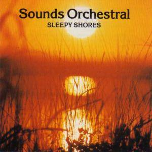 Cover - Sounds Orchestral, The: Sleepy Shores