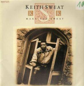 Keith Sweat: Make You Sweat - Cover