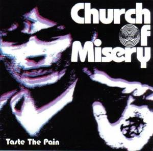 Cover - Church Of Misery: Taste The Pain