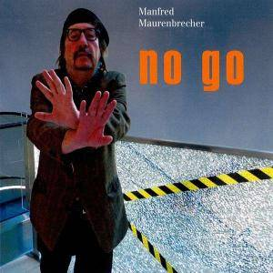 Cover - Manfred Maurenbrecher: No Go