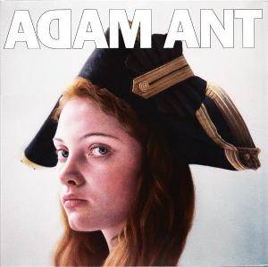 Cover - Adam Ant: Adam Ant Is The Blueblack Hussar In Marrying The Gunner's Daughter