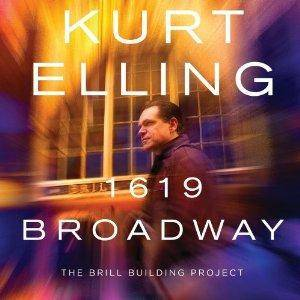 Cover - Kurt Elling: 1619 Broadway - The Brill Building Project
