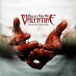 Bullet For My Valentine: Temper Temper - Cover