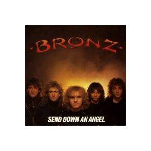 Bronz: Send Down An Angel - Cover