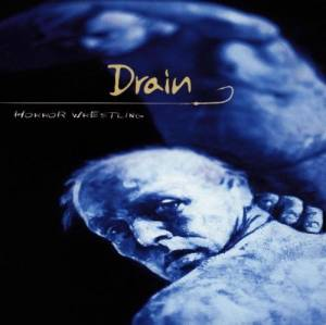 Drain: Horror Wrestling - Cover