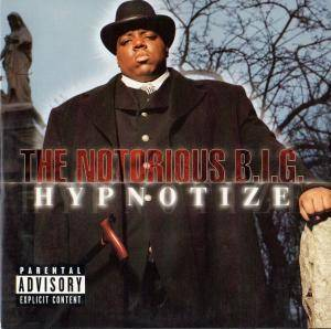 The Notorious B.I.G.: Hypnotize - Cover