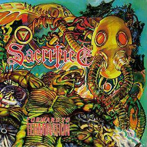 Sacrifice: Forward To Termination - Cover