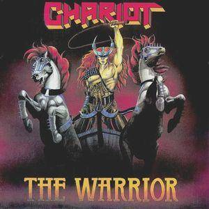 Cover - Chariot: Warrior, The