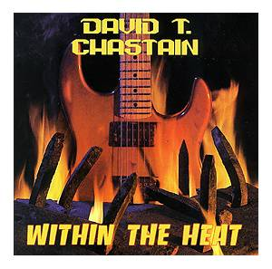 David T. Chastain: Within The Heat - Cover