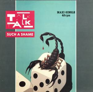 "Talk Talk: Such A Shame (12"") - Bild 1"