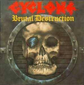 Cyclone: Brutal Destruction - Cover