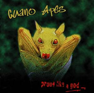 Cover - Guano Apes: Proud Like A God
