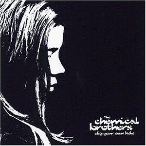 The Chemical Brothers: Dig Your Own Hole - Cover